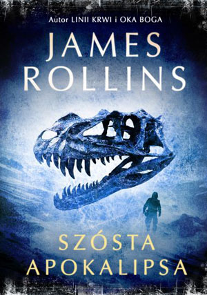 szosta-apokalipsa-james-rollins